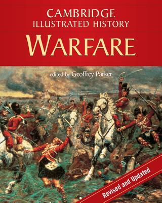 The Cambridge Illustrated History of Warfare: The Triumph of the West (Cambridge Illustrated Histories) Cover Image