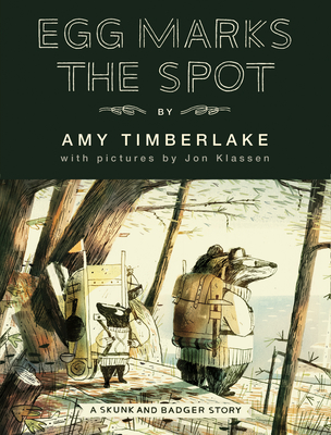 Egg Marks the Spot (Skunk and Badger 2) Cover Image