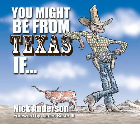 You Might Be From Texas If ... Cover Image