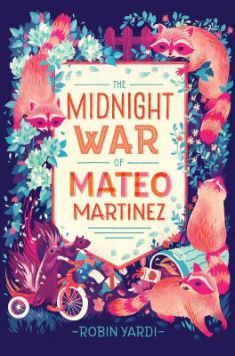 The Midnight War of Mateo Martinez Cover