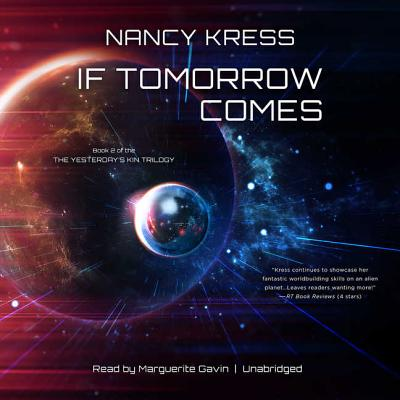 Cover for If Tomorrow Comes (Yesterday's Kin Trilogy #2)