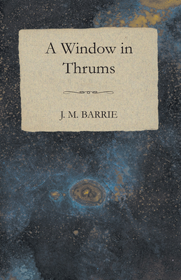 Window in Thrums Cover Image