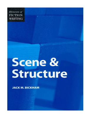 Cover for Elements of Fiction Writing - Scene & Structure