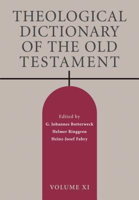 Theological Dictionary of the Old Testament, Volume XI Cover Image