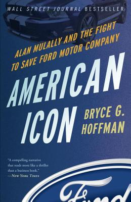 American Icon: Alan Mulally and the Fight to Save Ford Motor Company Cover Image