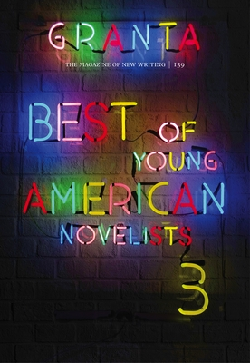 Granta 139: Best of Young American Novelists Cover Image
