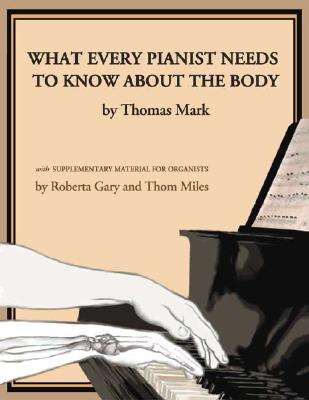 What Every Pianist Needs to Know About the Body Cover Image