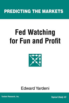 Fed Watching for Fun & Profit: A Primer for Investors Cover Image