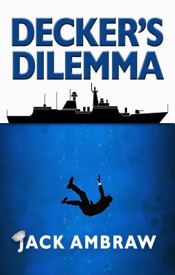 Decker's Dilemma (Subic Bay Mystery #1) Cover Image