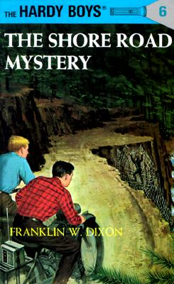 Hardy Boys 06: the Shore Road Mystery (The Hardy Boys #6) Cover Image