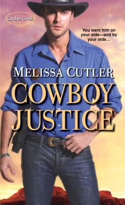 Cowboy Justice (Catcher Creek #2) Cover Image