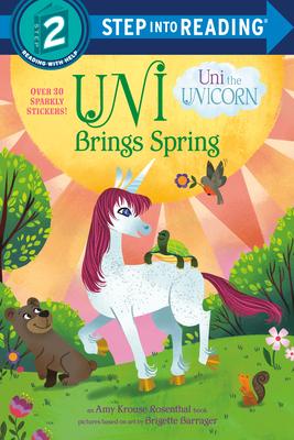 Uni Brings Spring (Uni the Unicorn) (Step into Reading) Cover Image