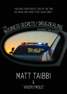 The Business Secrets of Drug Dealing: An Almost True Account Cover Image