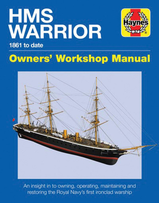 HMS Warrior Manual (Haynes Manuals) Cover Image
