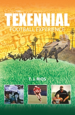 The TeXennial Football Experience Cover Image