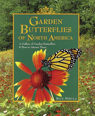 Garden Butterflies of North America: A Gallery of Garden Butterflies & How to Attract Them Cover Image