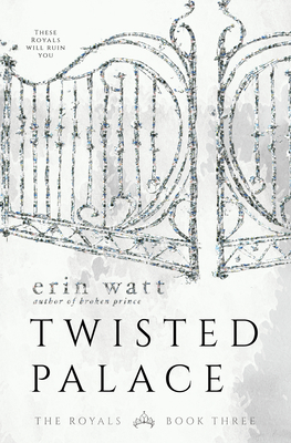 Twisted Palace (Royals #3) Cover Image