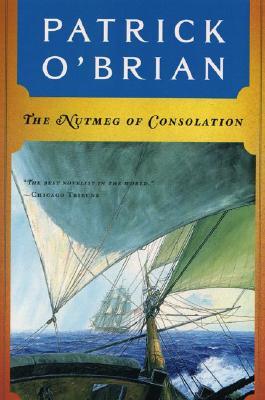 The Nutmeg of Consolation (Aubrey/Maturin Novels #14) Cover Image