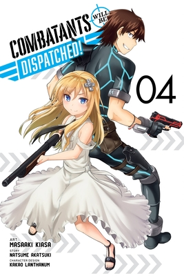Combatants Will Be Dispatched!, Vol. 4 (manga) (Combatants Will Be Dispatched! (manga) #4) Cover Image