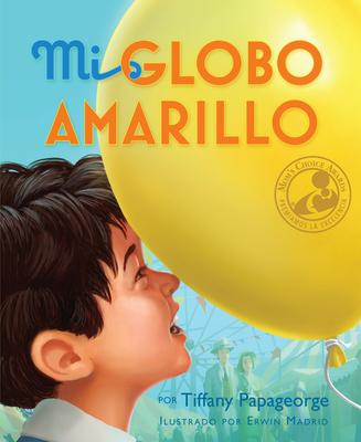 Mi Globo Amarillo = My Yellow Balloon Cover Image