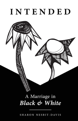 Intended: A Marriage in Black & White Cover Image