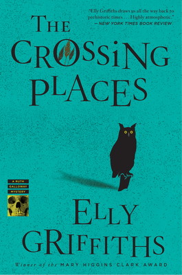 The Crossing Places (Ruth Galloway Mysteries #1) Cover Image
