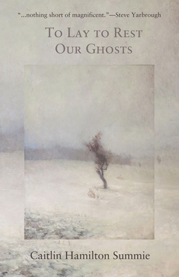 To Lay to Rest Our Ghosts: Stories Cover Image