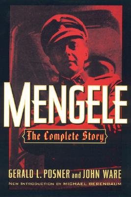 An analysis of the life story of josef mengele in the book mengele by gerald l posner and john ware