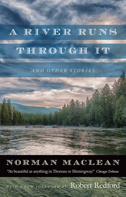 A River Runs through It and Other Stories Cover Image