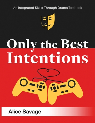 Cover for Only the Best Intentions