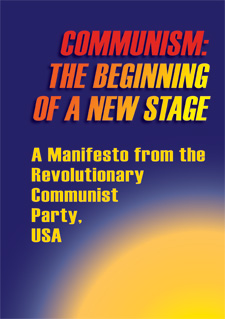 COMMUNISM: THE BEGINNING OF A NEW STAGE: A Manifesto from the Revolutionary Communist Party, USA  Cover Image