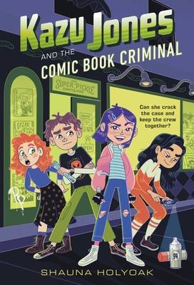 Cover for Kazu Jones and the Comic Book Criminal