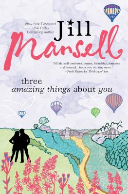 Cover for Three Amazing Things about You