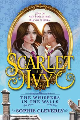 The Whispers in the Walls (Scarlet and Ivy #2) Cover Image