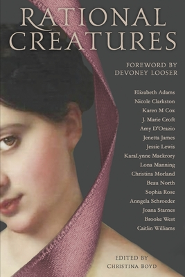Rational Creatures: Stirrings of Feminism in the Hearts of Jane Austen's Fine Ladies Cover Image