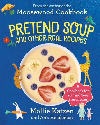 Pretend Soup and Other Real Recipes Cover
