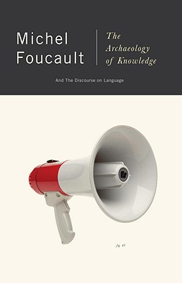 The Archaeology of Knowledge: And the Discourse on Language Cover Image