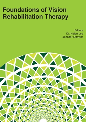 Foundations of Vision Rehabilitation Therapy Cover Image