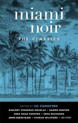 Miami Noir: The Classics (Akashic Noir) Cover Image