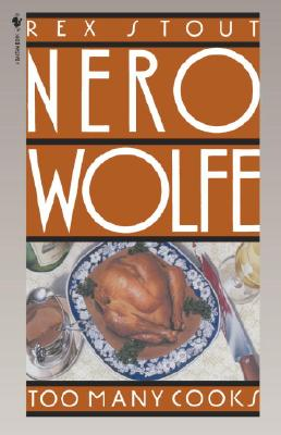 Too Many Cooks (Nero Wolfe #5) Cover Image