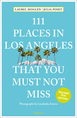 111 Places in Los Angeles That You Must Not Miss Cover Image