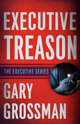 Executive Treason Cover Image