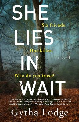 She Lies in Wait: A Novel Cover Image
