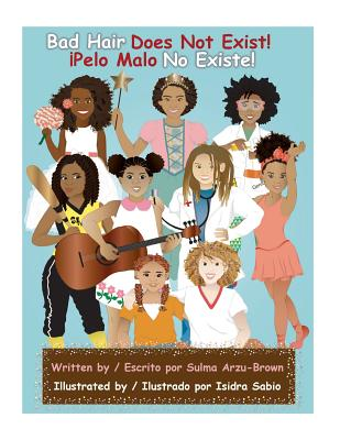 Bad Hair Does Not Exist/Pelo Malo No Existe Cover Image