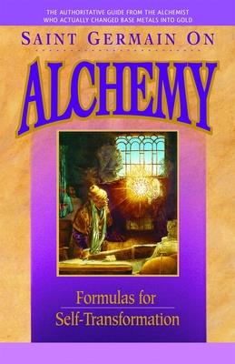 Saint Germain On Alchemy: Formulas for Self-Transformation Cover Image