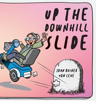 Up the Downhill Slide Cover Image