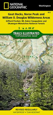 Goat Rocks, Norse Peak and William O. Douglas Wilderness Areas [gifford Pinchot, Mt. Baker-Snoqualmie, and Okanogan-Wenatchee National Forests] (National Geographic Maps: Trails Illustrated #823) Cover Image