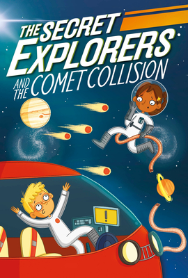 The Secret Explorers and the Comet Collision Cover Image