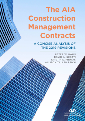 The Aia Construction Management Contracts: A Concise Analysis of the 2019 Revisions Cover Image