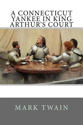 Cover for A Connecticut Yankee in King Arthur's Court